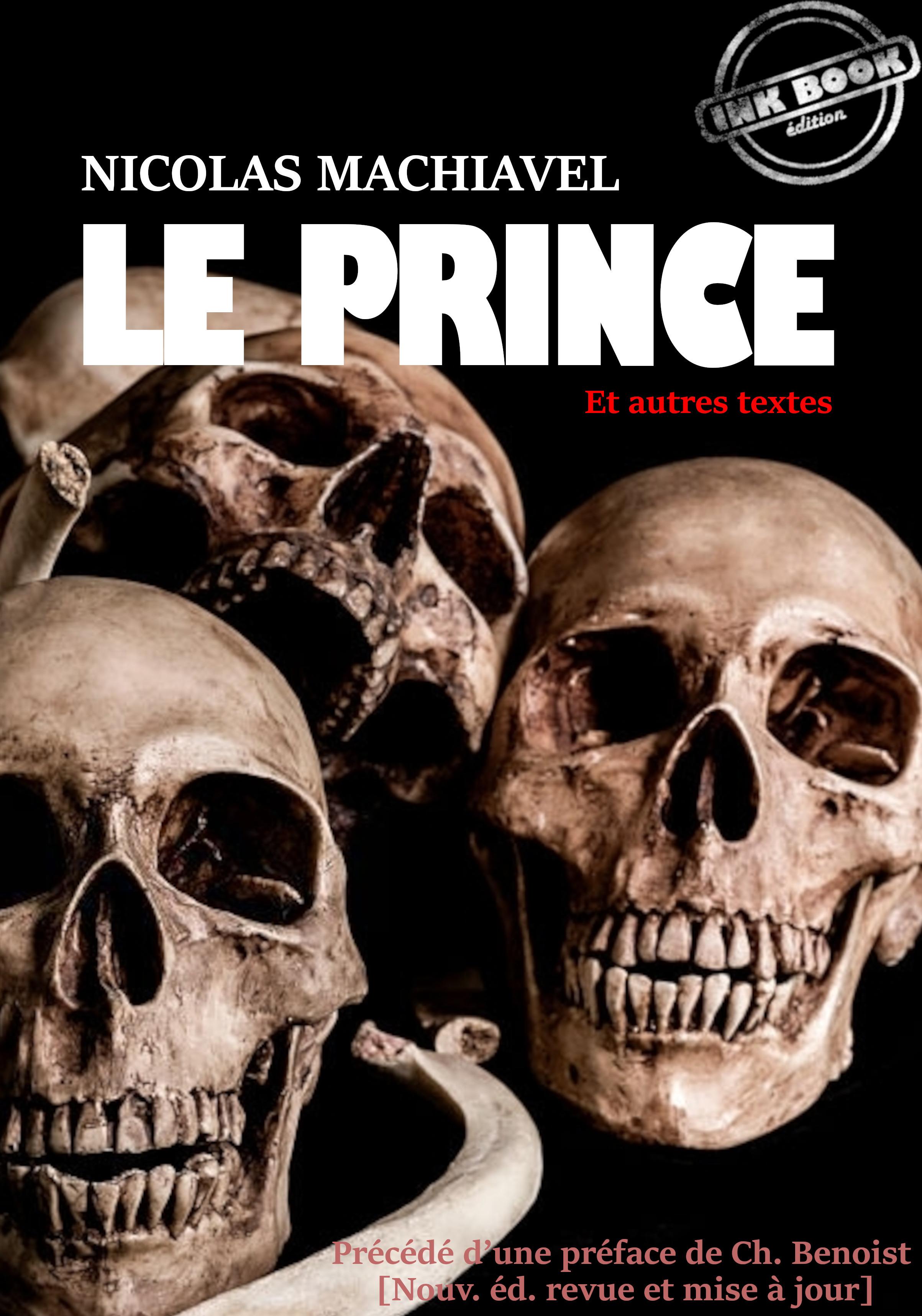 Le Prince (et autres textes)
