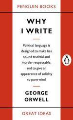Vente EBooks : Why I Write  - George ORWELL