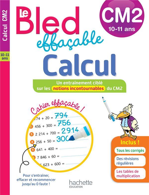 Le bled effacable ; calcul CM2