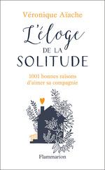 Vente Livre Numérique : L'éloge de la solitude  - Véronique Aïache