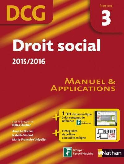 Droit social 2015/2016 ; épreuve 3 DCG ; manuel et applications