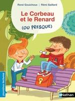 Vente Livre Numérique : Le corbeau et le renard (ou presque) - Premières Lectures CP Niveau 3 - Dès 6 ans  - René Gouichoux
