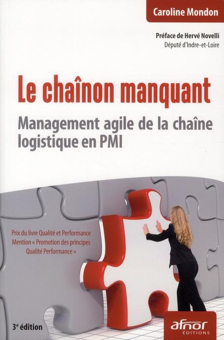Le Chainon Manquant ; Management Agile De La Chaine Logistique En Pmi