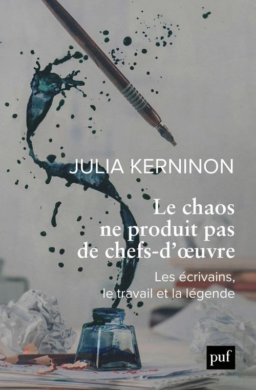 Vente EBooks : Le chaos ne produit pas de chefs-d'oeuvre  - Julia KERNINON