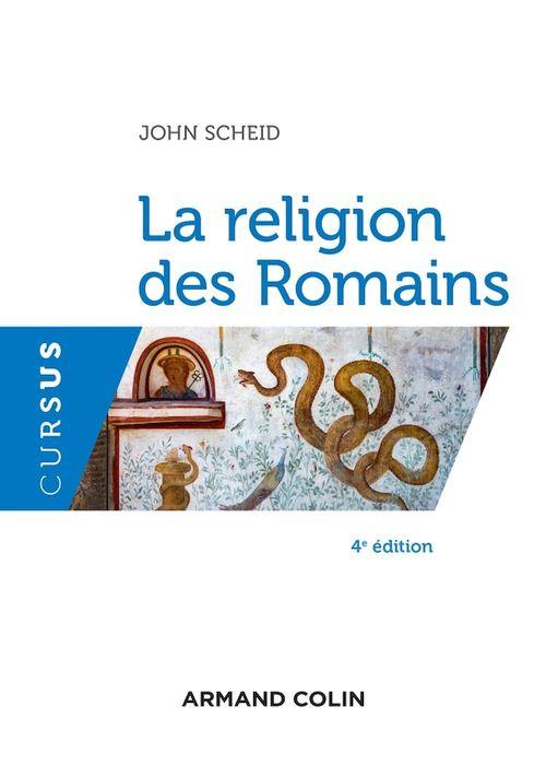 La religion des Romains - 4e éd.
