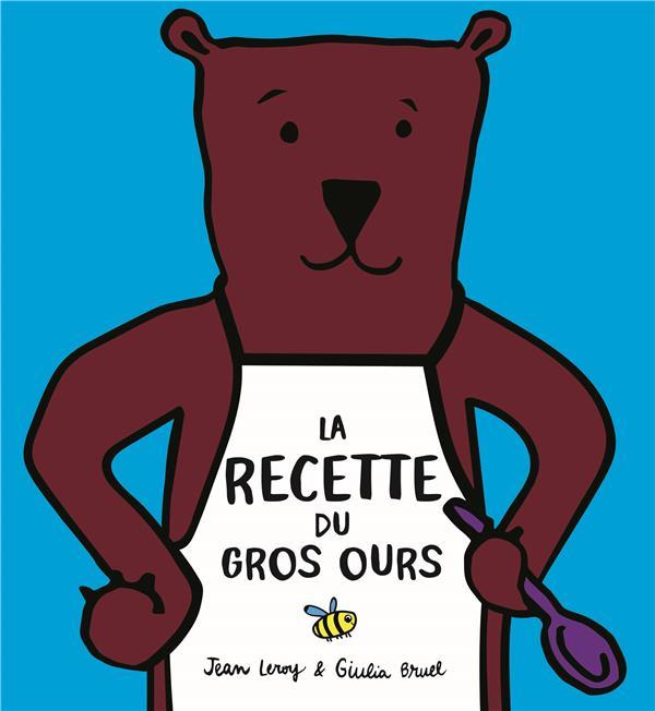 La recette du gros ours