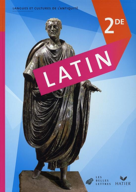 Latin ; 2nde ; Livre De L'Eleve (Edition 2008)