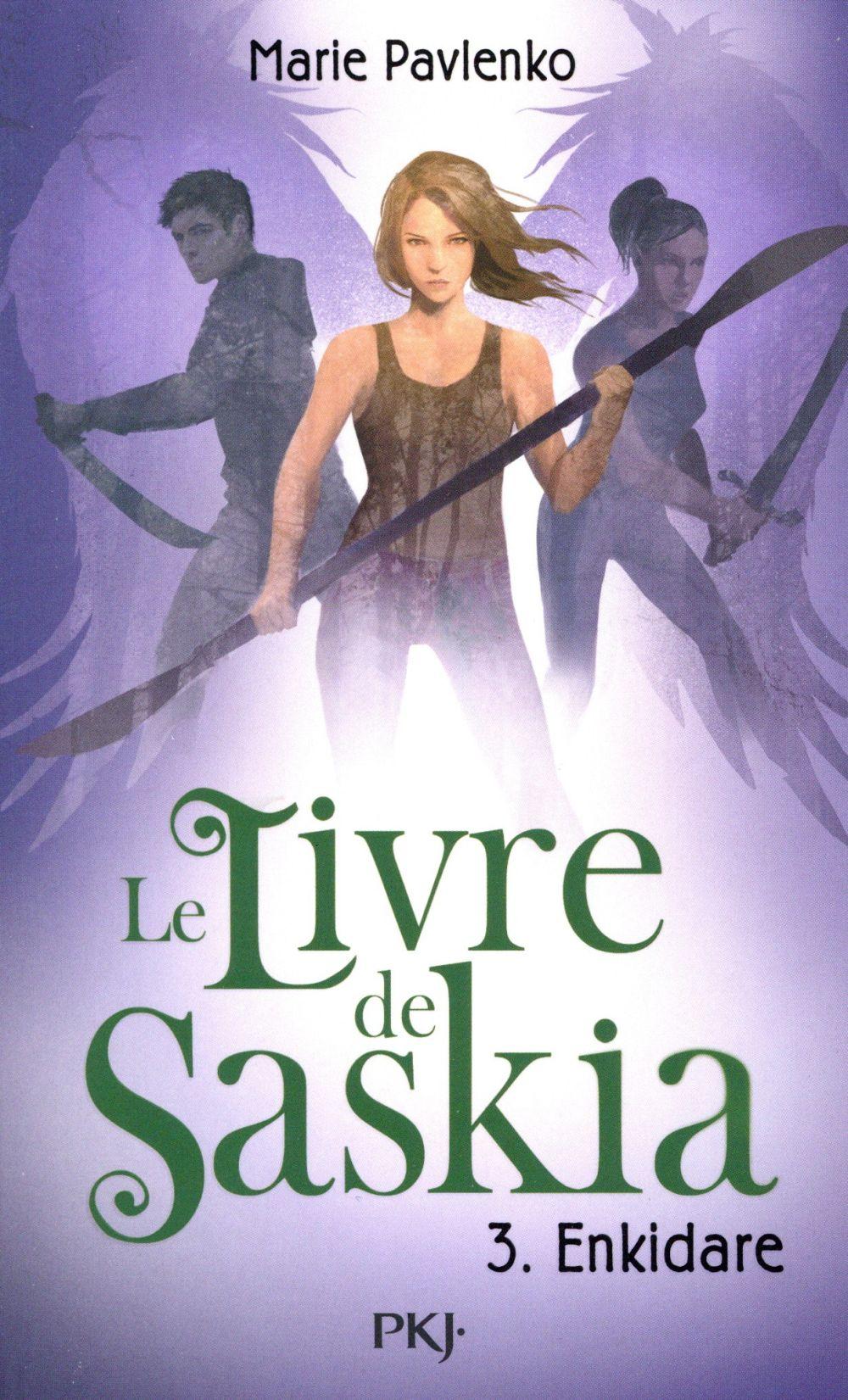 Le livre de Saskia t.3 ; Enkidare