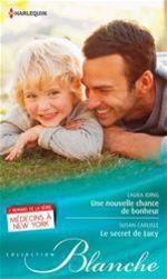 Vente Livre Numérique : Une nouvelle chance de bonheur - Le secret de Lucy  - Laura Iding - Susan Carlisle