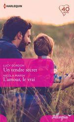 Vente Livre Numérique : Un tendre secret - L'amour, le vrai  - Lucy Gordon