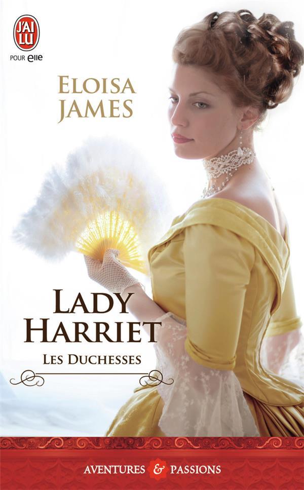 Les duchesses T.3 ; Lady Harriet