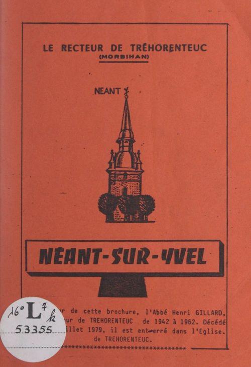 Néant-sur-Yvel  - Henri Gillard