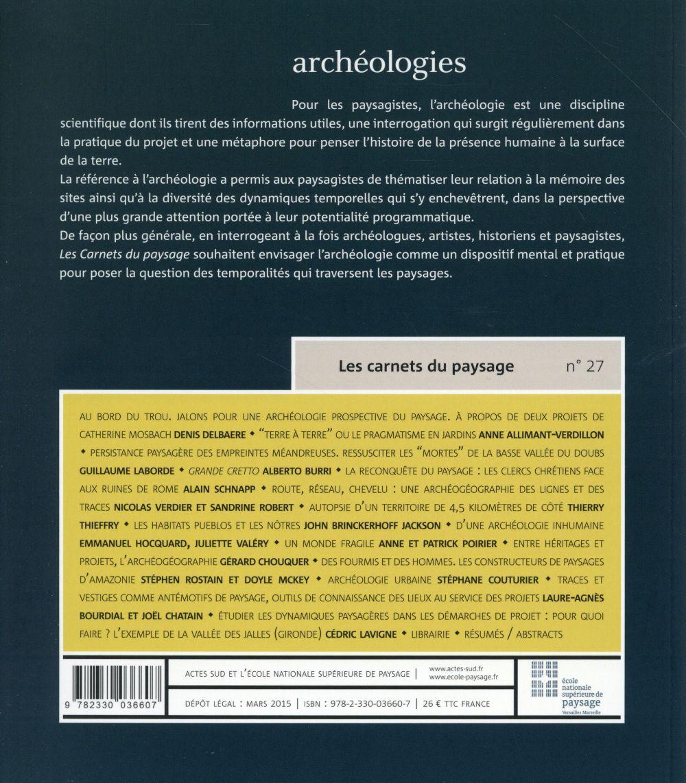LES CARNETS DU PAYSAGE n.27 ; archéologies