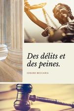 Vente Livre Numérique : Des délits et des peines (Annoté)  - Cesare Beccaria - Voltaire