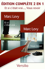 Vente Livre Numérique : Et si c'était vrai..., Vous revoir, édition complète 2 en 1  - Marc LEVY