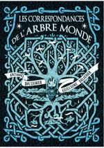 Vente Livre Numérique : Les correspondances de l'Arbre Monde  - Anthony Boulanger - Guillaume Dalaudier