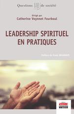 Vente EBooks : Leadership spirituel en pratiques  - Catherine Voynnet-Fourboul