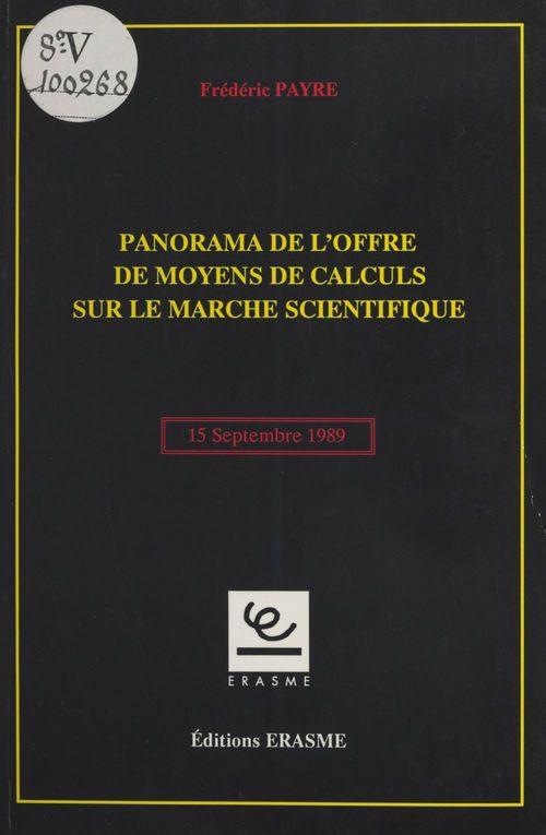 Panorama de l'offre de moyens de calculs sur le marché scientifique : 15 septembre 1989