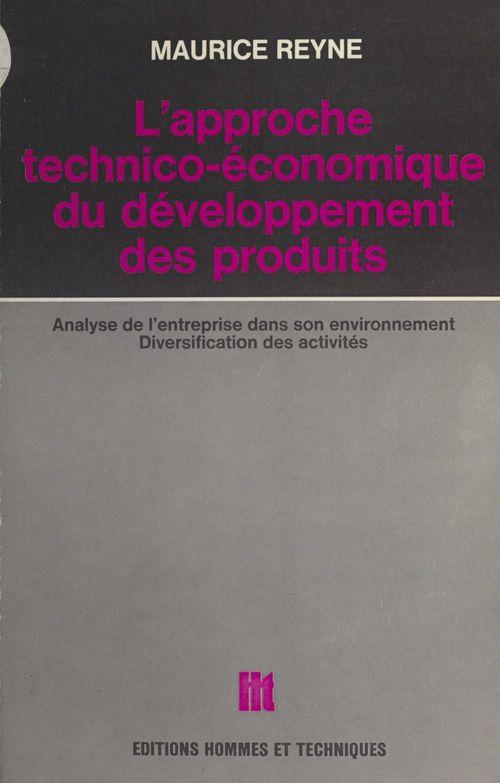 L'approche technico-économique du développement des produits