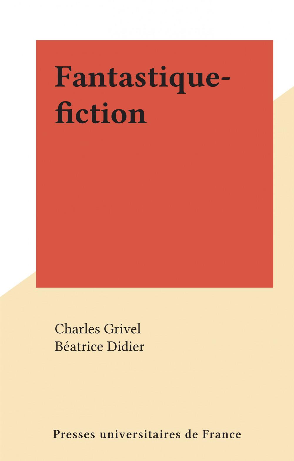 Fantastique-fiction  - Charles Grivel