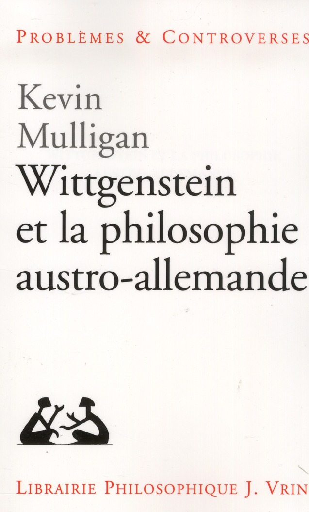 Wittgenstein et la philosophie austro-allemande