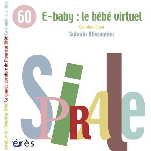Vente EBooks : E-baby : le bébé virtuel  - Sylvain Missonnier