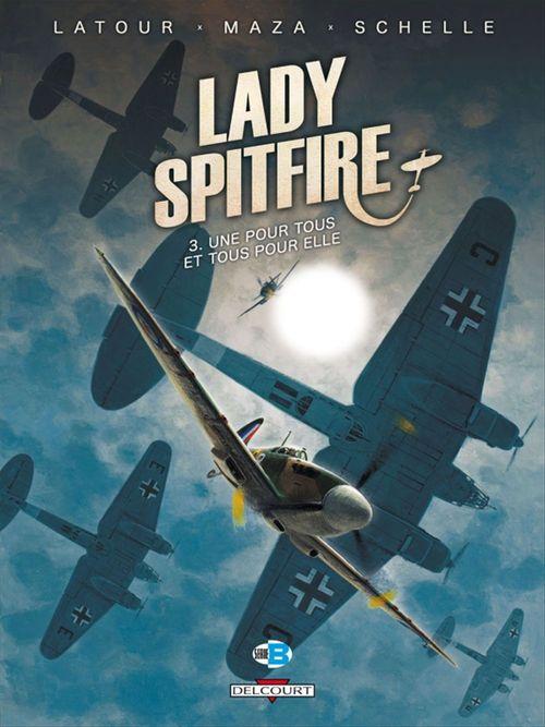Lady Spitfire T03  - Maza  - Sarah Maza