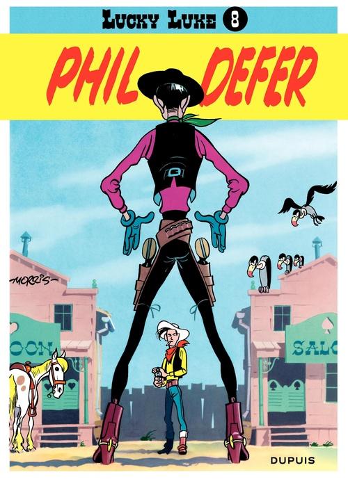 Lucky Luke T.8 ; Phil Defer