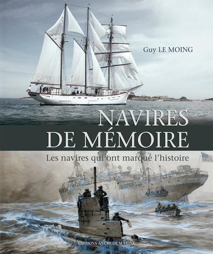 Navires de mémoire, les navires qui ont marqué l'histoire