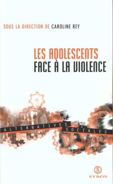 Les adolescents face a la violence
