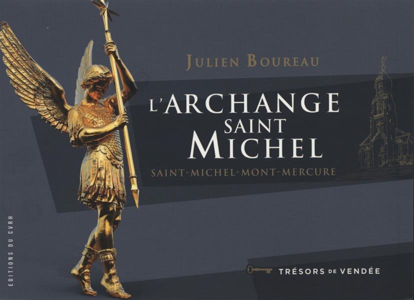 L'archange saint Michel ; Saint-Michel-Mont-Mercure