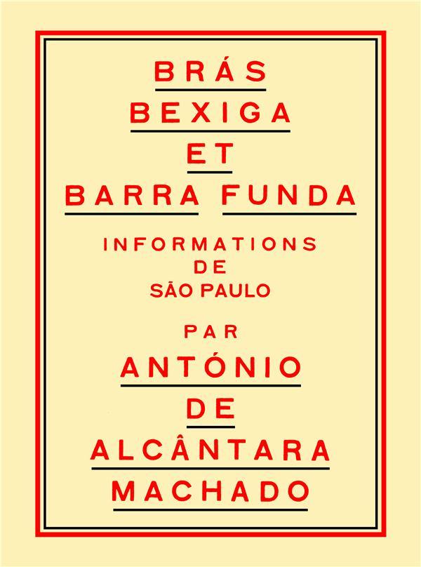 Brás, Bexiga et Barra Funda : informations de São Paulo