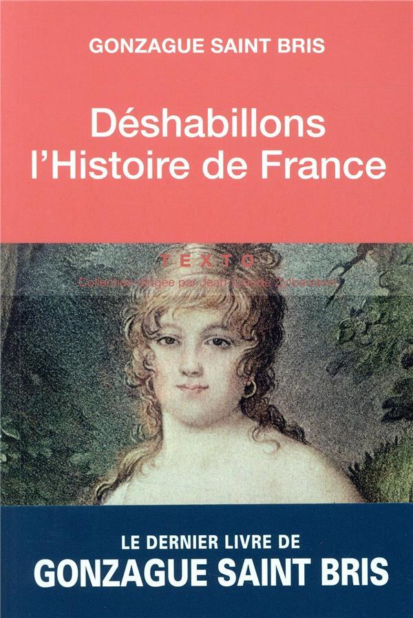 Deshabillons l'histoire de France