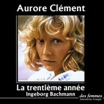 Vente AudioBook : La trentième année  - Ingeborg Bachmann