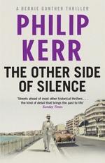 Vente Livre Numérique : The Other Side of Silence  - Philip Kerr
