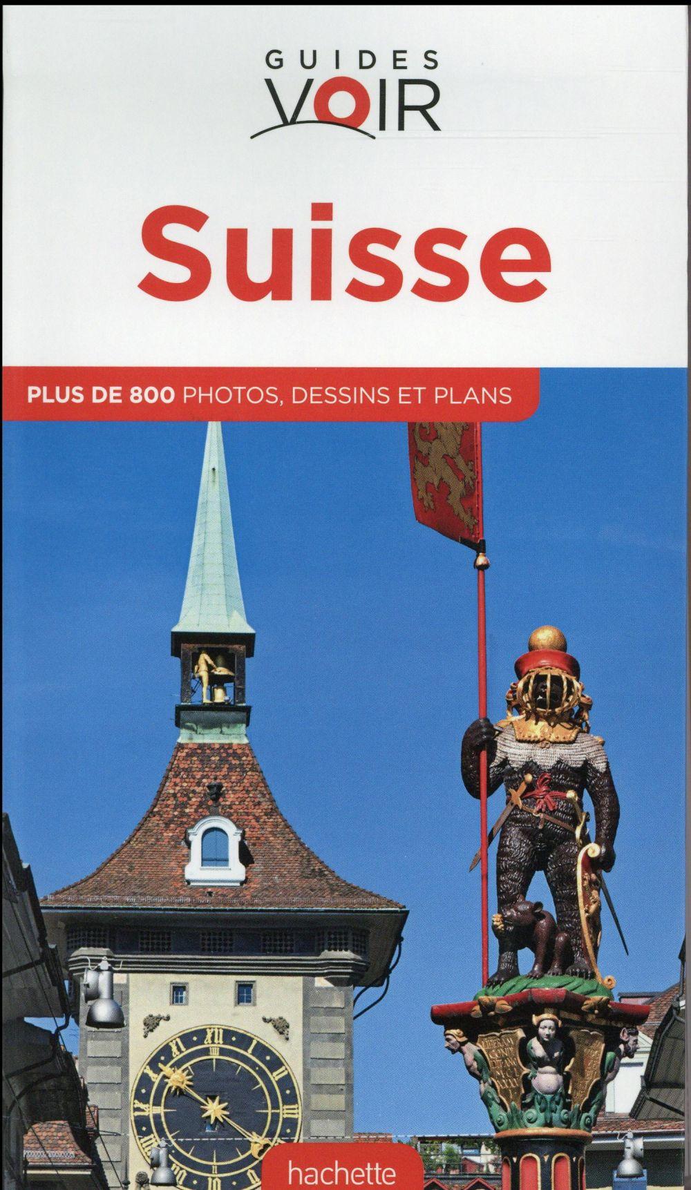 Guides Voir ; Suisse