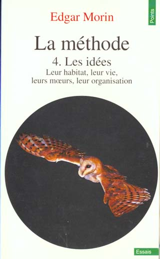 La Methode T.4 ; Les Idees