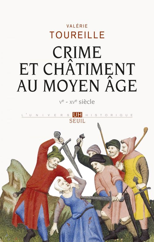 Crime et Châtiment au Moyen Age  - Valerie Toureille