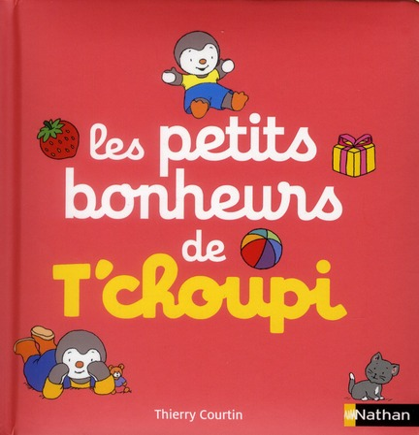 Les Petits Bonheurs De T'Choupi