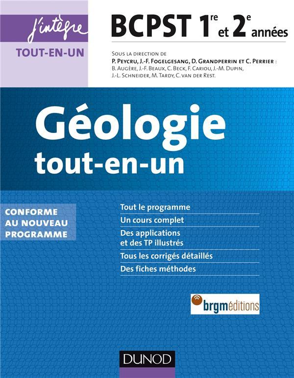 Geologie ; Bcpst ; 1ere Et 2e Annees ; Tout-En-Un (2e Edition)