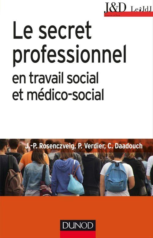 Le secret professionnel en travail social et médico-social (6e édition)