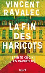Vente Livre Numérique : La fin des haricots  - Vincent Ravalec