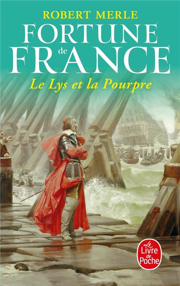 Fortune de France t.10 ; le lys et la pourpre