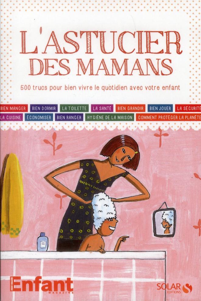 L'Astucier Des Mamans
