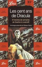 Couverture de Les cent ans de dracula - 8 histoires de vampires de goethe a lovecraft