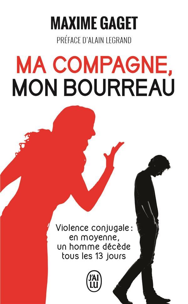 Ma compagne, mon bourreau ; violence conjugale : en moyenne, un homme décède tous les 13 jours