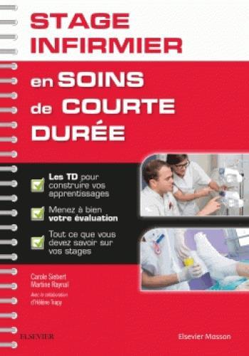 Validez votre stage infirmier en soins de courte durée