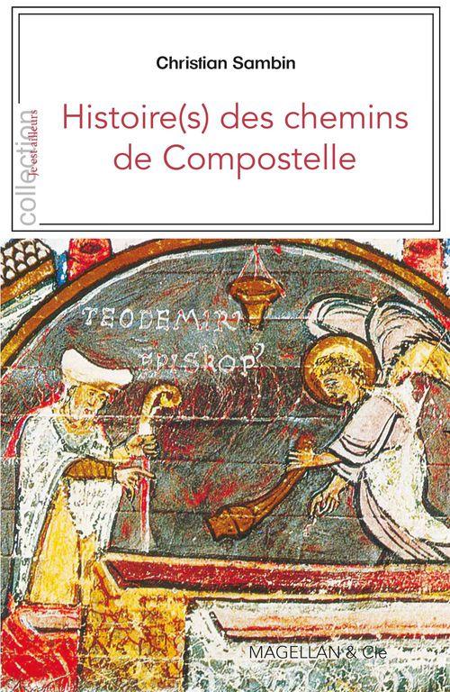 Histoire(s) des chemins de Compostelle