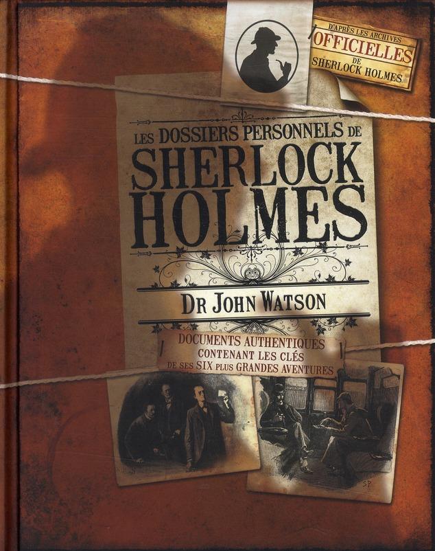 Les dossiers personnels de Sherlock Holmes