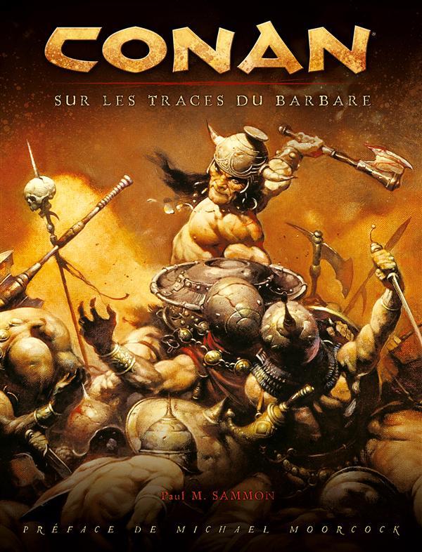 Conan ; sur les traces du barbare